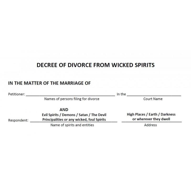 DECREE OF DIVORCE From Wicked Spirits Document
