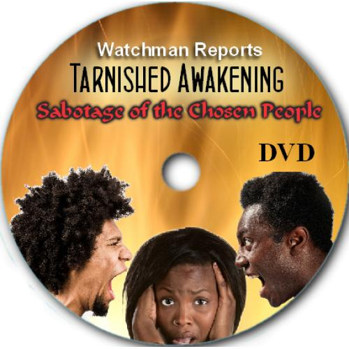 Tarnished Awakening Documentary DVD: Sabotage of the Chosen People