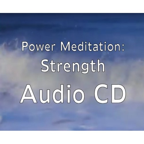 Powerful Meditation Strength Audio CD